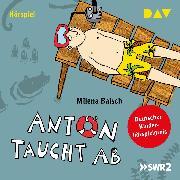 Cover-Bild zu Baisch, Milena: Anton taucht ab (Audio Download)