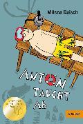 Cover-Bild zu Baisch, Milena: Anton taucht ab (eBook)