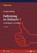 Cover-Bild zu Schwab, Dieter: Falltraining im Zivilrecht 1