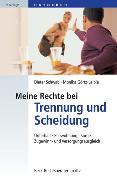 Cover-Bild zu Schwab, Dieter: Meine Rechte bei Trennung und Scheidung (eBook)