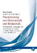 Cover-Bild zu Schwab, Dieter (Hrsg.): Pluralisierung von Elternschaft und Kindschaft (eBook)