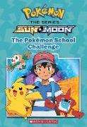 Cover-Bild zu Lane, Jeanette: The Pokémon School Challenge (Pokémon: Alola Chapter Book), 1