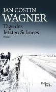 Cover-Bild zu Wagner, Jan Costin: Tage des letzten Schnees