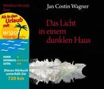 Cover-Bild zu Wagner, Jan Costin: Das Licht in einem dunklen Haus (Urlaubsaktion)