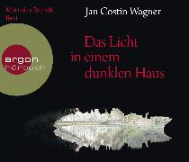 Cover-Bild zu Wagner, Jan Costin: Das Licht in einem dunklen Haus