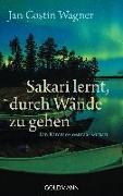 Cover-Bild zu Wagner, Jan Costin: Sakari lernt, durch Wände zu gehen