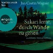 Cover-Bild zu Wagner, Jan Costin: Sakari lernt, durch Wände zu gehen (Gekürzte Lesung) (Audio Download)