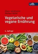 Cover-Bild zu Leitzmann, Claus: Vegetarische und vegane Ernährung