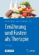 Cover-Bild zu Stange, Rainer (Hrsg.): Ernährung und Fasten als Therapie (eBook)