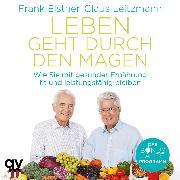 Cover-Bild zu Elstner, Frank: Leben geht durch den Magen (Audio Download)