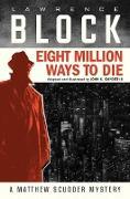 Cover-Bild zu Snyder, John K.: Eight Million Ways to Die (Graphic Novel)