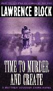 Cover-Bild zu Block, Lawrence: Time to Murder and Create