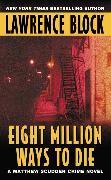 Cover-Bild zu Block, Lawrence: Eight Million Ways to Die