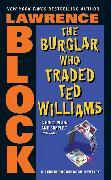 Cover-Bild zu Block, Lawrence: The Burglar Who Traded Ted Williams