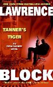 Cover-Bild zu Block, Lawrence: Tanner's Tiger