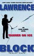Cover-Bild zu Block, Lawrence: Tanner On Ice