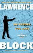 Cover-Bild zu Block, Lawrence: Me Tanner, You Jane
