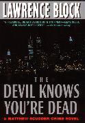 Cover-Bild zu Block, Lawrence: The Devil Knows You're Dead