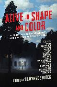 Cover-Bild zu Block, Lawrence: Alive in Shape and Color