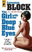 Cover-Bild zu Block, Lawrence: The Girl With the Deep Blue Eyes
