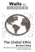 Cover-Bild zu Gebhardt, Günther: Walls to Bridges: The Global Ethic