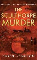 Cover-Bild zu Charlton, Karen: The Sculthorpe Murder