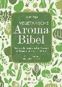 Cover-Bild zu Page, Karen: Vegetarische Aroma-Bibel - eBook (eBook)