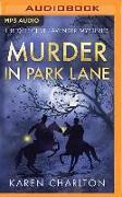 Cover-Bild zu Charlton, Karen: Murder in Park Lane