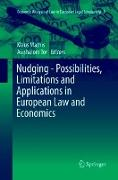 Cover-Bild zu Tor, Avishalom (Hrsg.): Nudging - Possibilities, Limitations and Applications in European Law and Economics