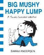 Cover-Bild zu Andersen, Sarah: Big Mushy Happy Lump