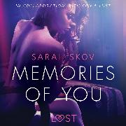 Cover-Bild zu Skov, Sarah: Memories of You - Sexy erotica (Audio Download)