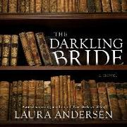 Cover-Bild zu Andersen, Laura: The Darkling Bride