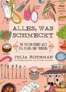 Cover-Bild zu Rothman, Julia: Alles, was schmeckt