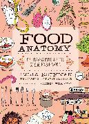 Cover-Bild zu Rothman, Julia: Food Anatomy