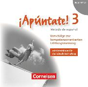 Cover-Bild zu ¡Apúntate!, 2. Fremdsprache, Ausgabe 2008, Band 3, Vorschläge zur kompetenzorientierten Leistungsmessung, CD-Extra, CD-ROM und CD auf einem Datenträger von Gramss, Philippa