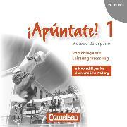 Cover-Bild zu ¡Apúntate!, 2. Fremdsprache, Ausgabe 2008, Band 1, Vorschläge zur Leistungsmessung, CD-Extra, CD-ROM und CD auf einem Datenträger