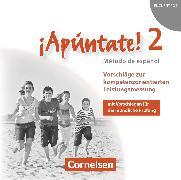 Cover-Bild zu ¡Apúntate!, 2. Fremdsprache, Ausgabe 2008, Band 2, Vorschläge zur kompetenzorientierten Leistungsmessung, CD-Extra, CD-ROM und CD auf einem Datenträger von Calderón Villarino, Isabel
