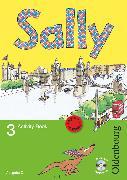 Cover-Bild zu Sally, Englisch ab Klasse 1 - Ausgabe D für alle Bundesländer außer Nordrhein-Westfalen - 2008, 3. Schuljahr, Activity Book mit Audio-CD