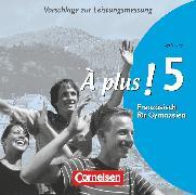 Cover-Bild zu À plus !, Ausgabe 2004, Band 5 (cycle long), Vorschläge zur Leistungsmessung, CD-Extra, CD-ROM und CD auf einem Datenträger