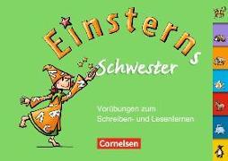 Cover-Bild zu Einsterns Schwester, Erstlesen - Ausgabe 2008, 1. Schuljahr, Vorübungen zum Schreiben- und Lesenlernen von Metze, Wilfried