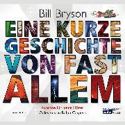 Cover-Bild zu Eine kurze Geschichte von fast allem (Audio Download) von Bryson, Bill