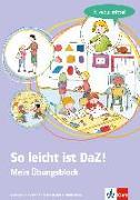 Cover-Bild zu So leicht ist DaZ! - Mein Übungsblock. Niveau: mittel von Goßmann, Martina