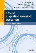Cover-Bild zu Schule migrationssensibel gestalten (eBook) von Menzel, Birgit (Hrsg.)