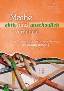 Cover-Bild zu Mathe aktiv und anschaulich vermitteln von Barth, Katrin