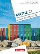 Cover-Bild zu Mathe 21, Sekundarstufe I/Oberstufe, Arithmetik und Algebra, Band 2, Schülerbuch B von Jenzer, Andreas