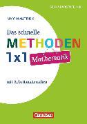 Cover-Bild zu Fachmethoden Sekundarstufe I und II, Das schnelle Methoden-1x1 Mathematik, Buch von Mattheis, Martin