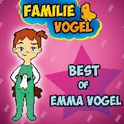 Cover-Bild zu Best of Emma Vogel (Audio Download) von Vogel, Familie