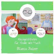 Cover-Bild zu Kurzgeschichten mit Musik für Kinder (Folge 7 und 8) (Audio Download) von Balzer, Bianca