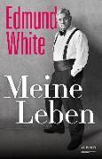 Cover-Bild zu White, Edmund: Meine Leben