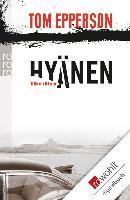 Cover-Bild zu Epperson, Tom: Hyänen (eBook)
